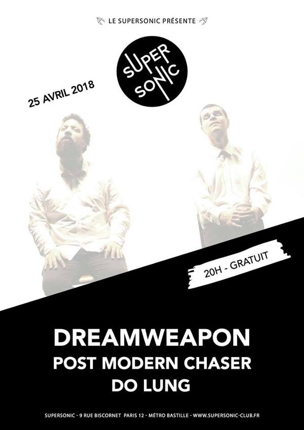 Dreamweapon (Fuzz Club) • Post Modern Chaser • Do Lung / Free