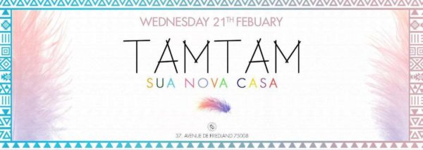 Wednesday February 21st - Tam Tam - Boum Boum