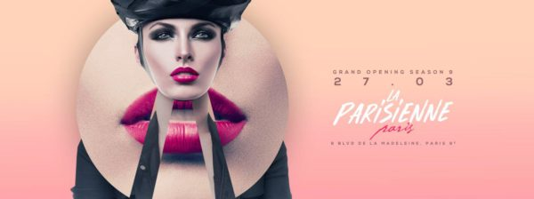 La Parisienne x Grand Opening Season 9
