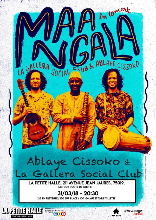 Maa'NGala (Ablaye Cissoko & La Gallera Social Club)