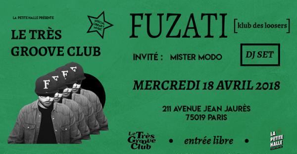 Le Très Groove Club : DJ SET de Fuzati et Mister Modo