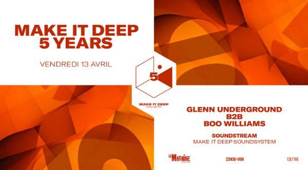 Make It Deep 5 Years • Glenn Underground & Boo Williams - Soundstream