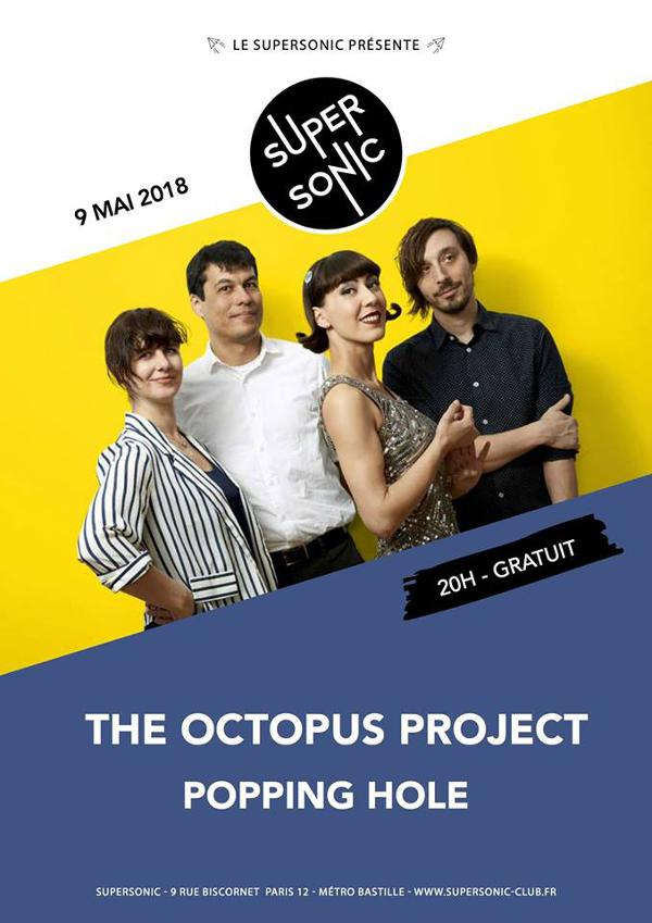 The Octopus Project • Popping Hole /Supersonic