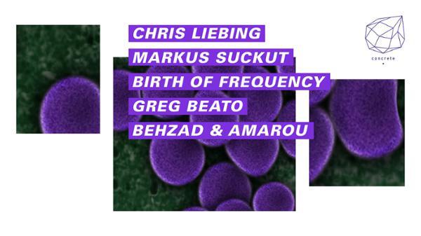 Concrete: Chris Liebing, Markus Suckut, Birth Of Frequency