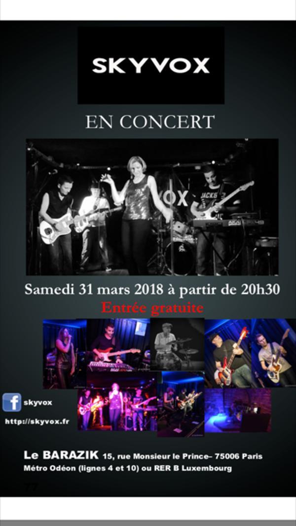 ANNULE !!! SKYVOX en concert au BARAZIK !
