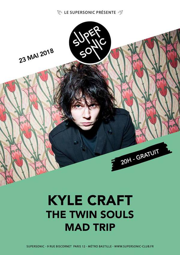 Kyle Craft • The Twin Souls • Mad Trip / Supersonic - Free