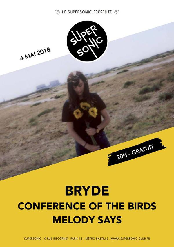 Bryde • Conference Of the Birds • Melody Says / Supersonic