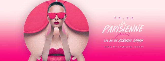 La Parisienne x Live Act By Aurielle Sayeh