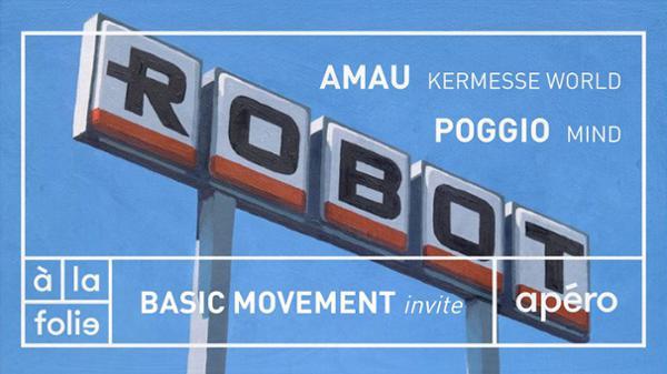 Basic Movement invite Poggio et Kermesse World à la folie