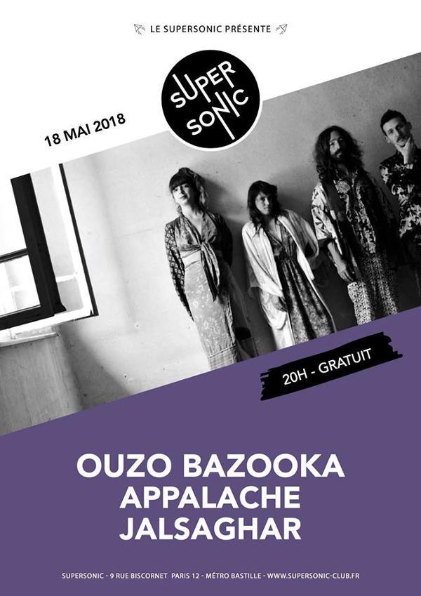 Ouzo Bazooka • Appalache • Jalsaghar / Supersonic - Free