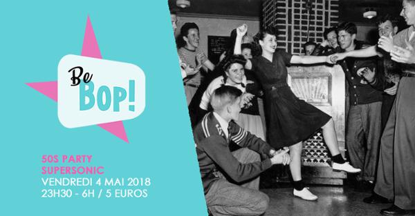 Be BOP! // 50s Rock'n'Roll Party au Supersonic