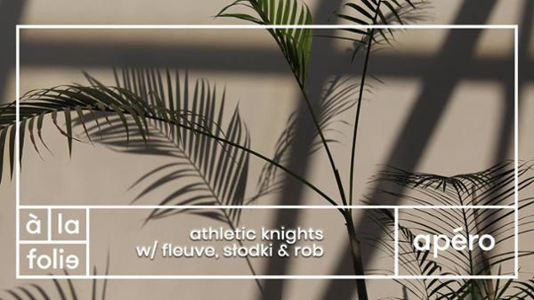 Athletic Knights w/ Fleuve, Słodki & Rob