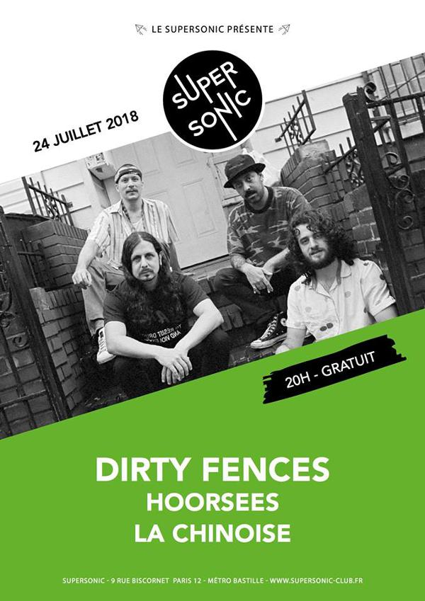 Dirty Fences • Hoorsees • La Chinoise / Supersonic - Free