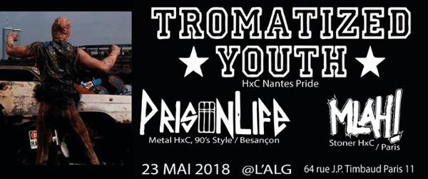 Tromatized Youth x PrisonLife x Mlah x guest