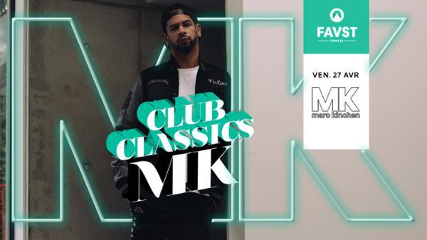 Club Classics : MK (Marc Kinchen)