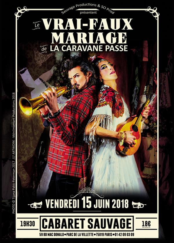 LE VRAI FAUX MARIAGE de La Caravane Passe