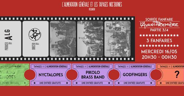 L'AVANT-PREMIÈRE 3/4 NYCTALOPES X PIKOLO X GODFINGERS