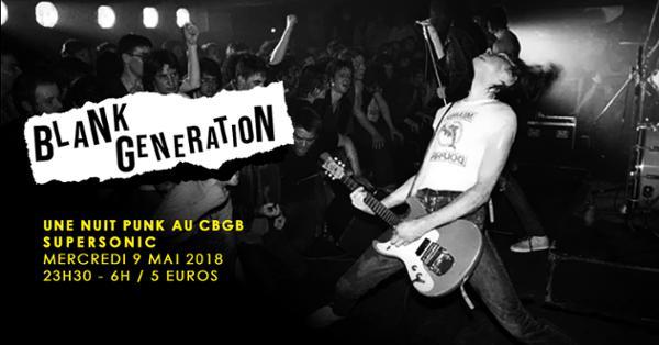 Blank Generation, une Nuit Punk au CBGB / Supersonic