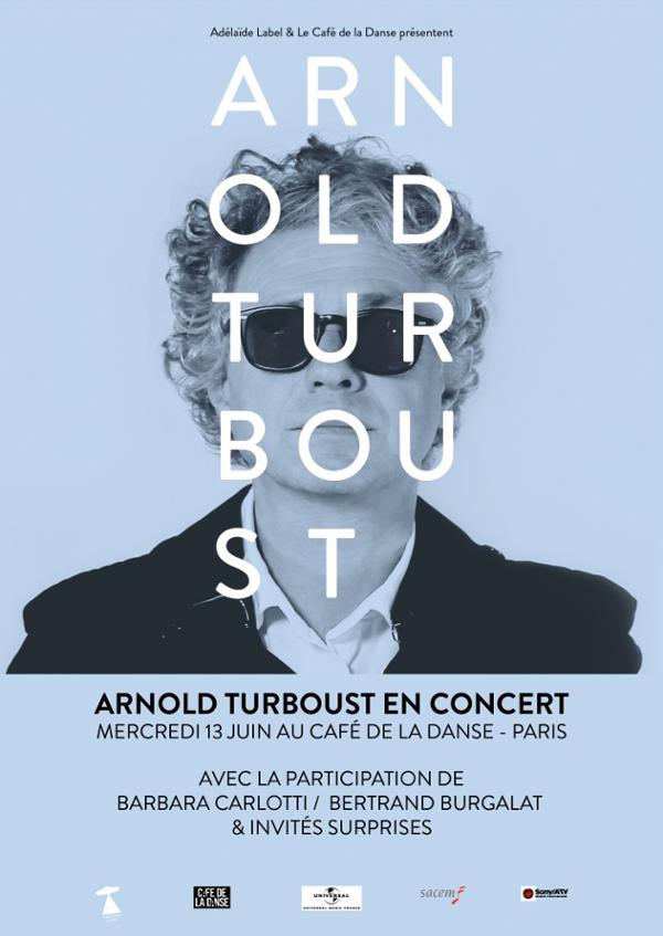 ARNOLD TURBOUST & GUESTS
