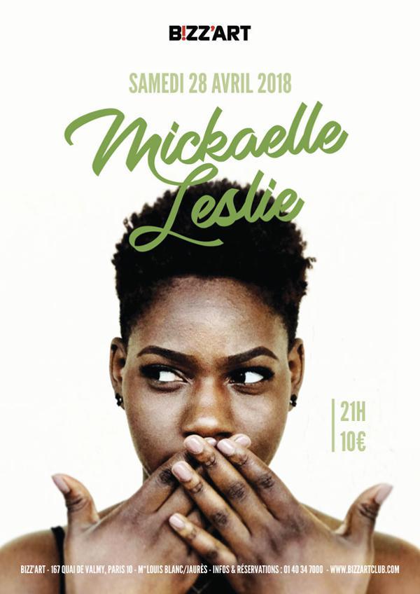 MICKAELLE LESLIE LIVE @Bizz'Art