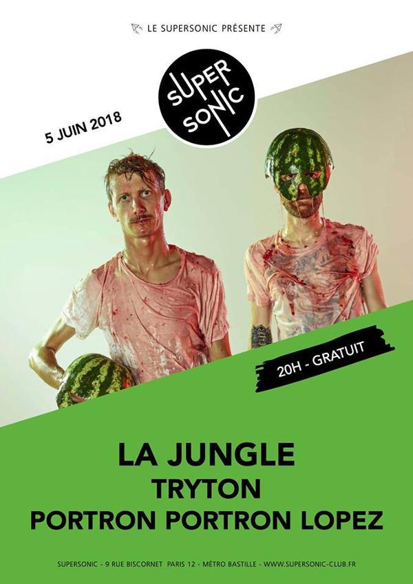 La Jungle • Tryton • Portron Portron Lopez / Supersonic - Free