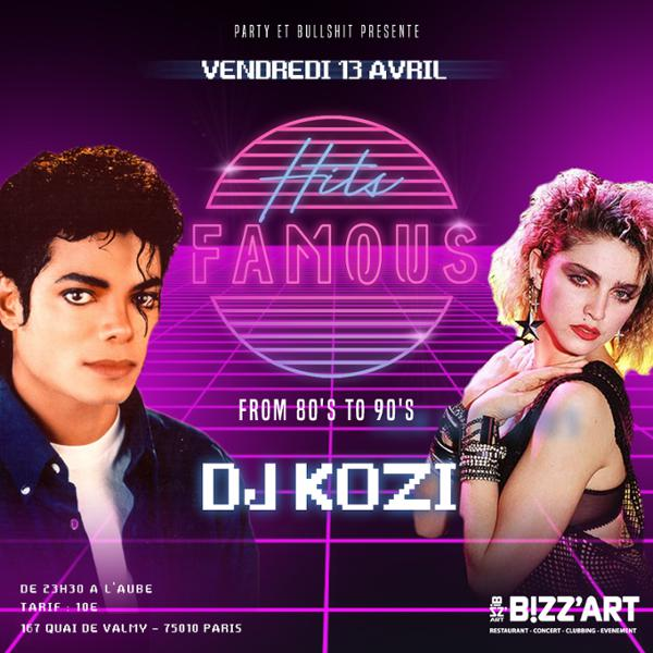 Soirée HITS Famous from 80's to 90's vendredi 13 avril au Bizz'Art
