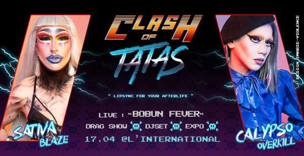 Clash of Tatas #4 + Special GUEST :: Bobun Fever