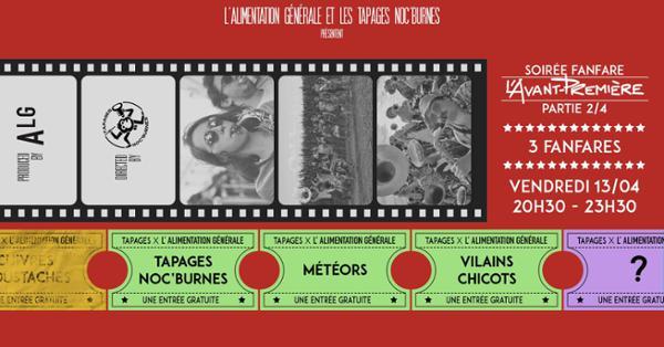 L'Avant-Première 2/4 Tapages x Météors x Vilains Chicots