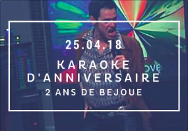 Karaoké D'anniversaire : 2 Ans BEJOUE