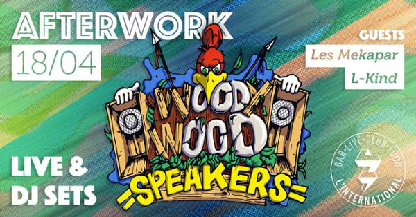Afterwork Woody Wood Speakers w/Les Mekapar Live / L-Kind