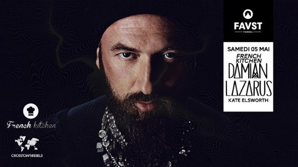 French Kitchen x Faust : Damian Lazarus, Kate Elsworth