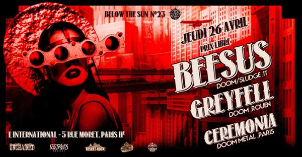 Below the Sun#23: Doom Party! Beesus + Ceremonia + Greyfell