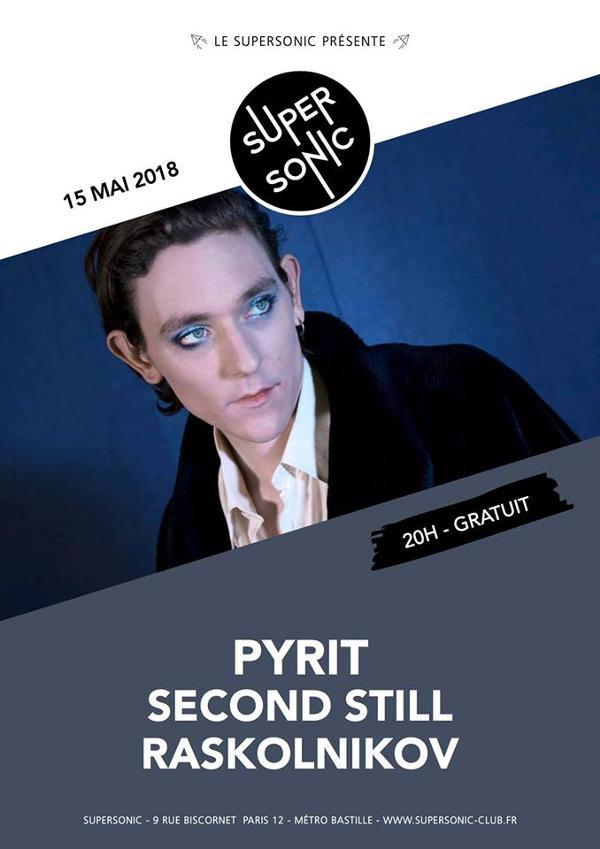 Pyrit • Second Still • Raskolnikov / Supersonic - Free