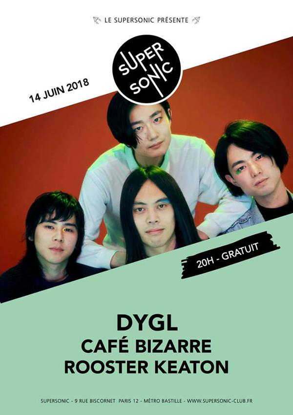 DYGL • Café Bizarre • Rooster Keaton / Supersonic - 14 juin
