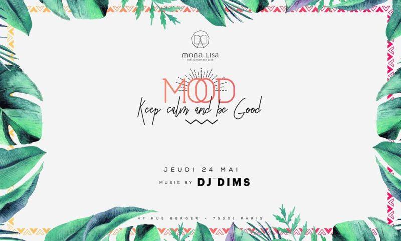 Mona Lisa - Paris • MOOD Grand Opening • Jeudi 24 Mai