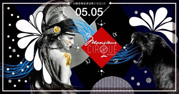 Samedi 05 Mai . Monsieur Cirque