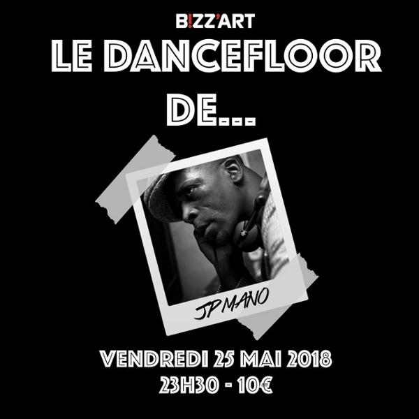 Le DANCEFLOOR de… DJ JP MANO