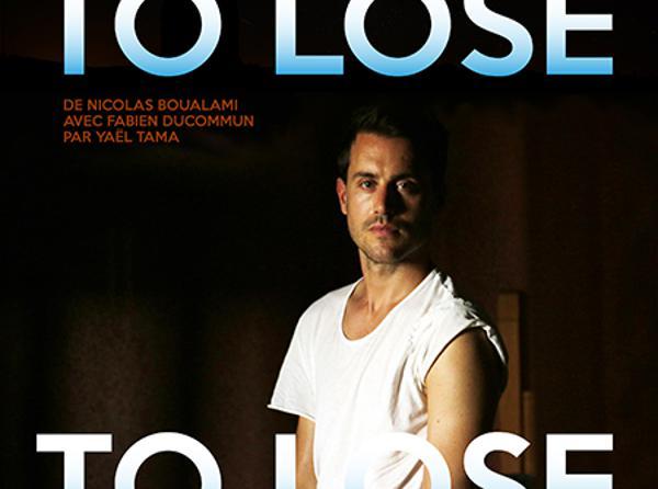 NICOLAS BOUALAMI - TO LOSE