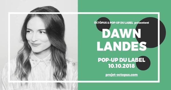 Dawn Landes :: 10.10.18 :: Le Pop up du Label :: öctöpus