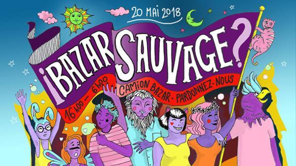 ¡ Bazar Sauvage ? - Le Camion Bazar & Pardonnez-nous