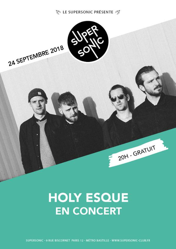 Holy Esque en concert au Supersonic / Free