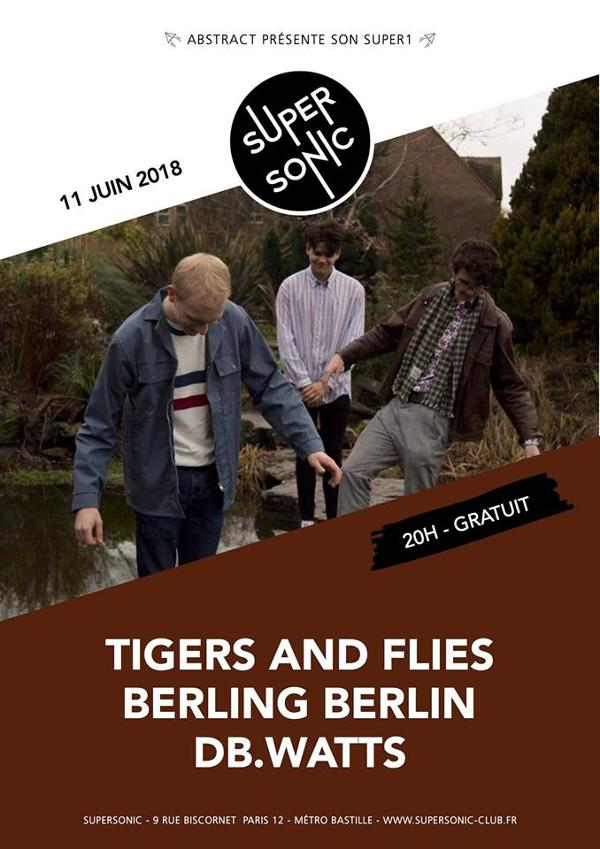 Tigers and Flies • Berling Berlin • Db.Watts / Supersonic