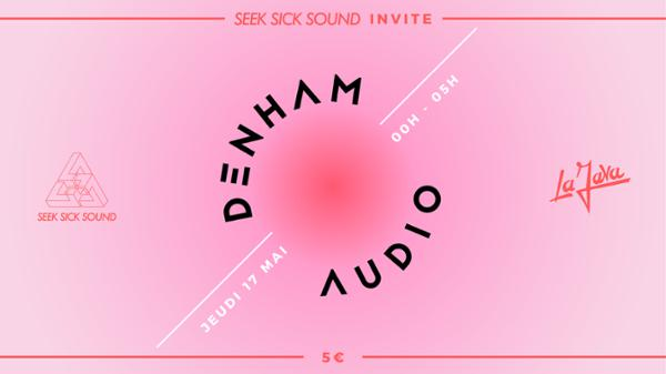 SeekSickSound invite Denham Audio