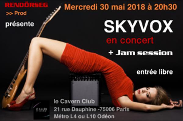 SKYVOX en concert + Jam session au Cavern Club