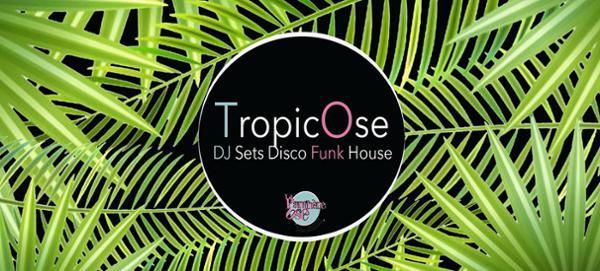 La TropicOse - Disco / Funk / House