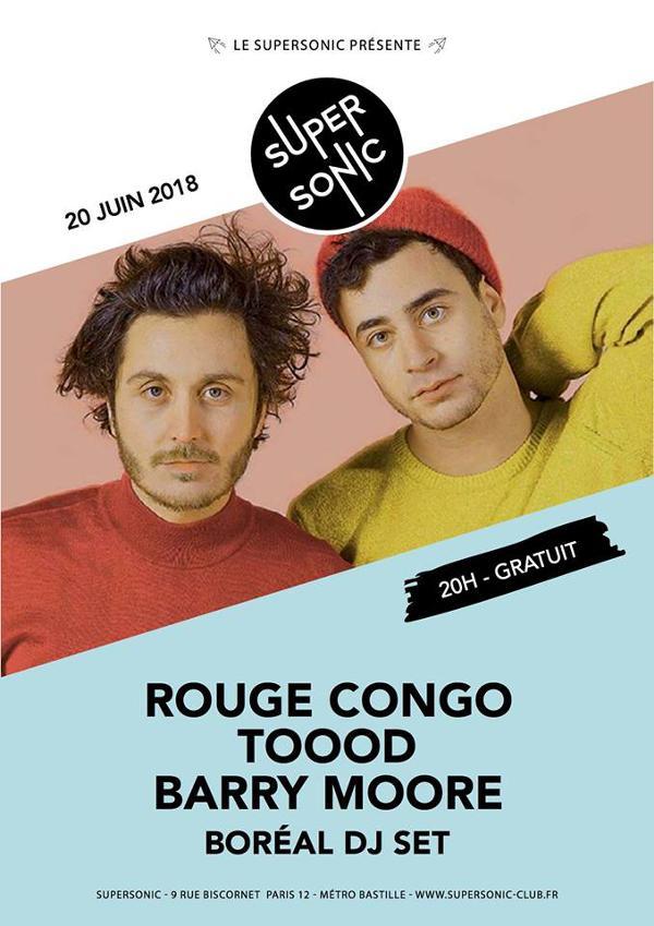 Rouge Congo • TOOOD • Barry Moore • Boréal Dj set / Supersonic
