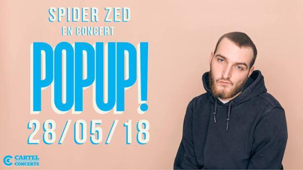 Spider ZED / Pop-Up du Label / 28.05.18