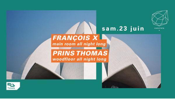 Concrete : François X, Prins Thomas