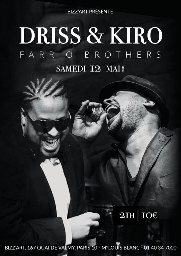 DRISS & KIRO - FARRIO BROTHERS