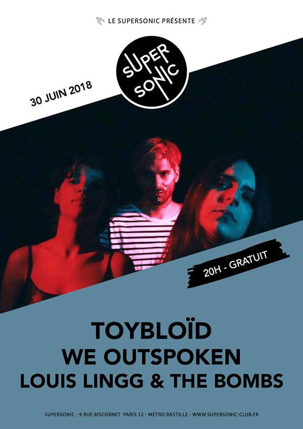 Toybloïd • We Outspoken • Louis Lingg & The Bombs / Supersonic - Free